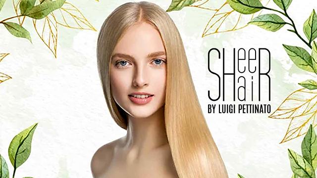 Video tutorial SHEER HAIR by LUIGI PETTINATO